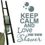 Keep-calm-and-love-your-warm-shower