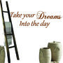 Take-your-dreams-into-the-day